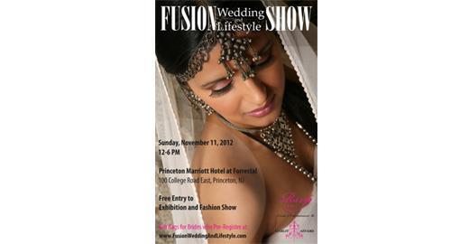 Fusion Wedding & Lifestyle Show- November 11, Princeton, New Jersey