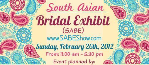 South Asian Bridal Exhibit - February 26